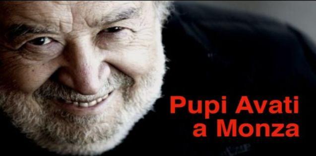 Pupi Avati a Monza