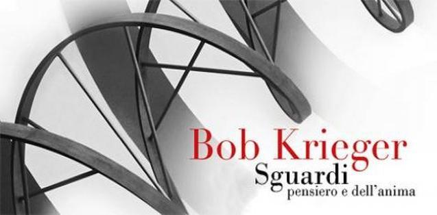 Gli scatti di Bob Krieger in mostra