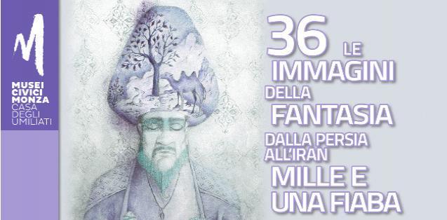 Le immagini della fantasia. Dalla Persia all'Iran. Mille e una fiaba